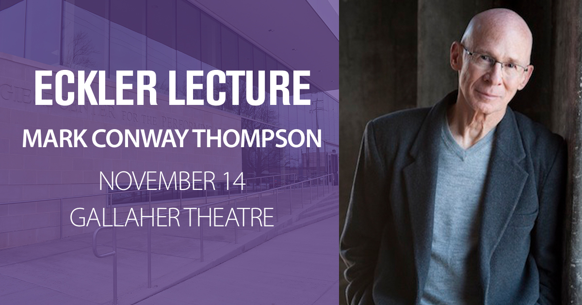 Eckler Lecture Featuring Mark Conway Thompson